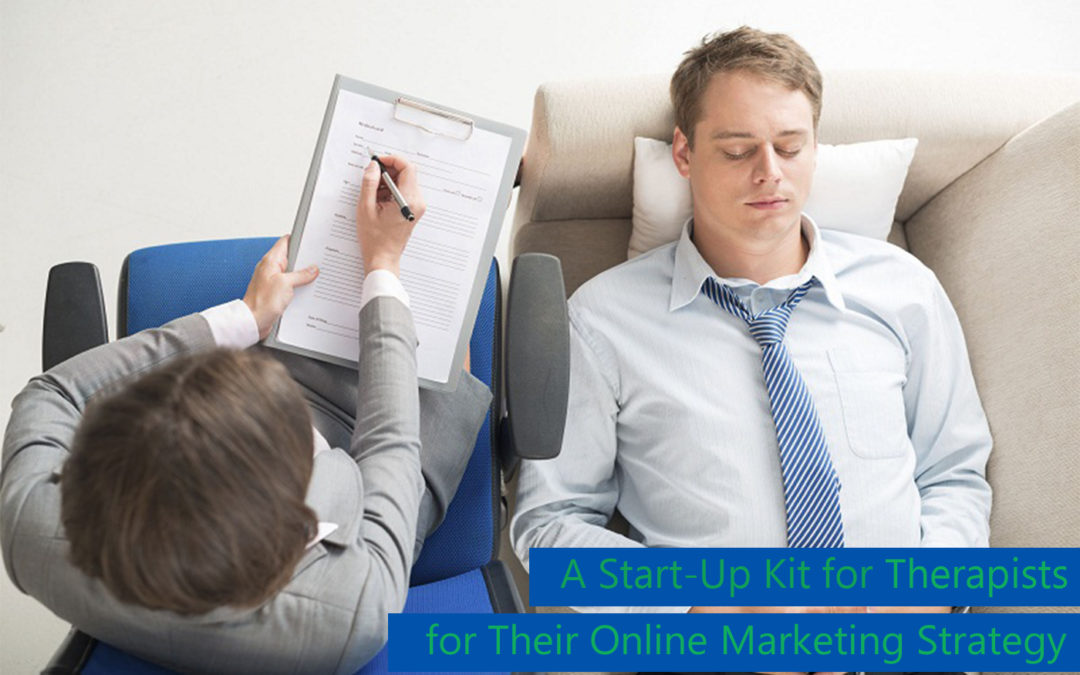 A Start-Up Kit Therapy Online Marketing Strategy